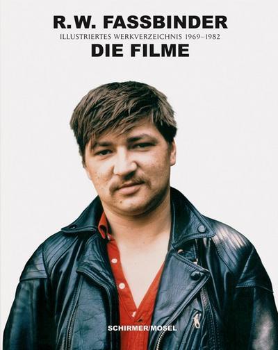 R.W. Fassbinder: Die Filme
