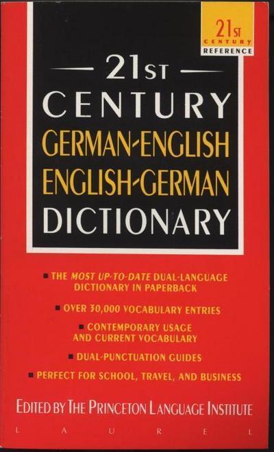 21st Century German-English English-German Dictionary