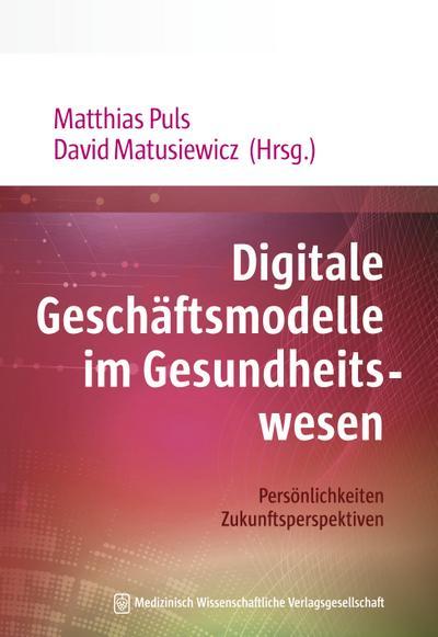 Digitale Geschäftsmodelle im Gesundheitswesen