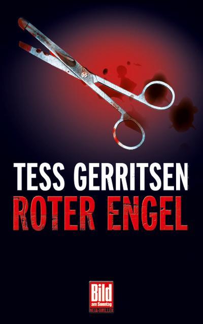 Roter Engel (Bild-am-Sonntag-Mega-Thriller)