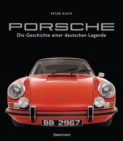 Porsche. Der Bildband mit über 150 brillanten Aufnahmen. Frühe Design-Klassiker, 911er, 356er, Carrera, Turbo, Boxter, Macan, Cayenne u.v.m.