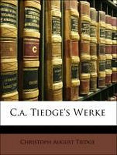 C.a. Tiedge's Werke