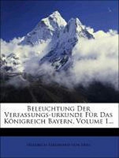 Beleuchtung der Verfassungs-Urkunde für das Königreich Bayern.