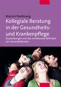 Kollegiale Beratung in der Gesundheits- und Krankenpflege; Auswirkungen auf das emotionale Befinden von Auszubildenden; Deutsch