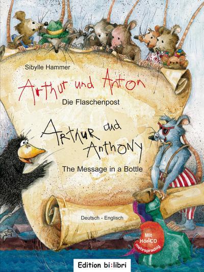 Arthur und Anton: Die Flaschenpost. Deutsch-Englisch