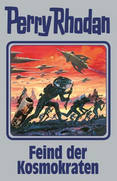 Perry Rhodan - Feind der Kosmokraten