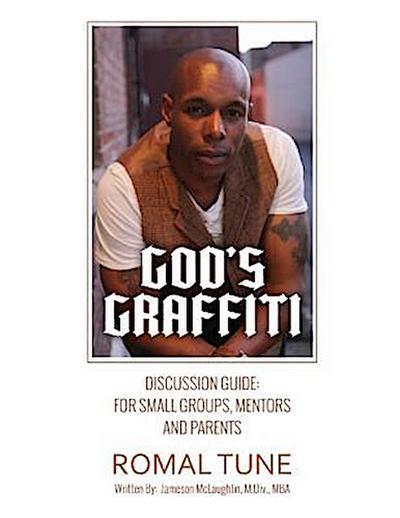 God's Graffiti: Discussion Guide