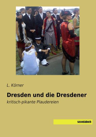 Dresden und die Dresdener