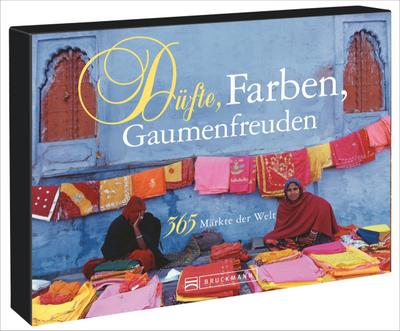 Tischaufsteller - Düfte, Farben, Gaumenfreuden; 365 Märkte der Welt; Deutsch