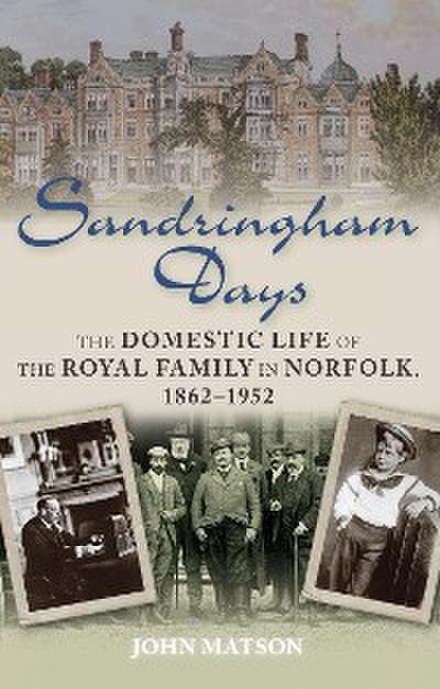 Sandringham Days