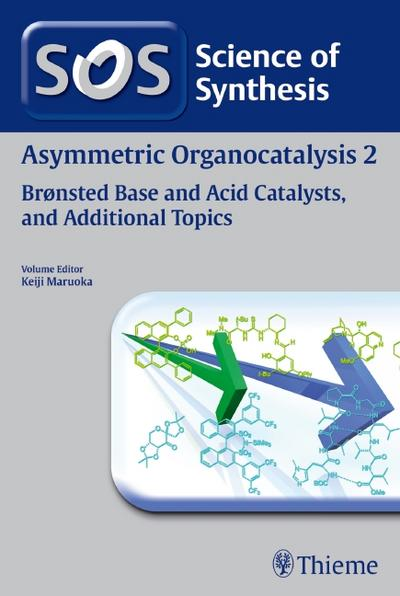 Asymmetric Organocatalysis Volume 2