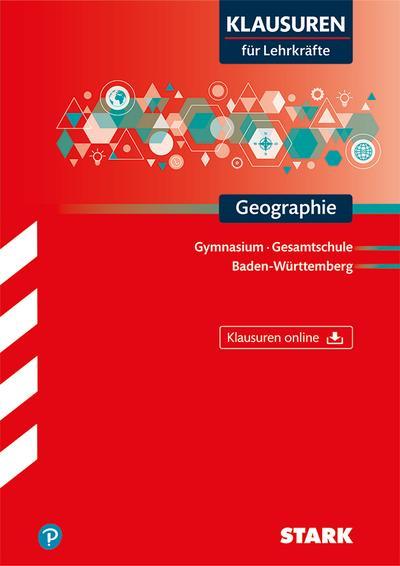 Klausuren für Lehrkräfte - Geographie - Baden-Württemberg