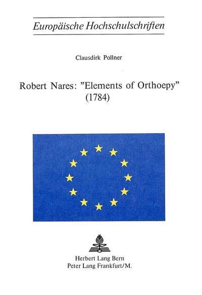 Robert Nares: «Elements of Orthoepy» (1784)