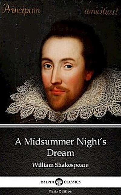 A Midsummer Night's Dream by William Shakespeare (Illustrated)