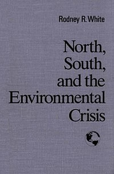 North, South, and the  Environmental Cris