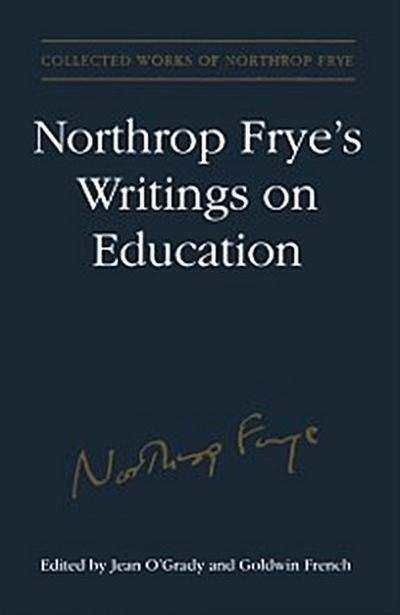 Northrop Frye's Writings on Education