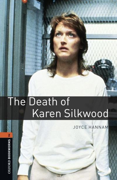 7. Schuljahr, Stufe 2 - The Death of Karen Silkwood - Neubearbeitung
