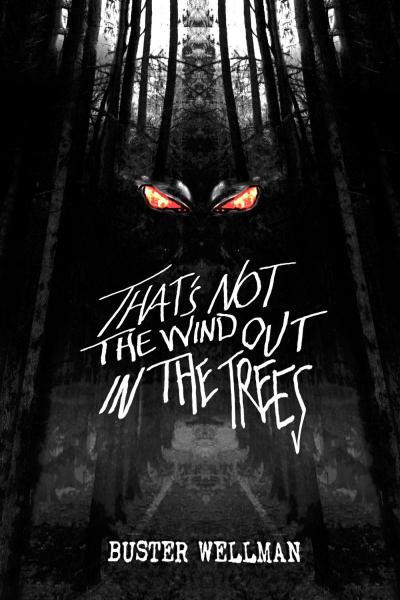 That's Not The Wind Out In The Trees