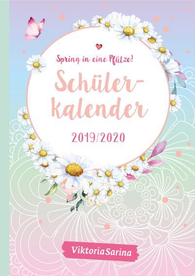 'Spring in eine Pfütze!' - Schülerkalender 2019/2020