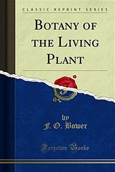 Botany of the Living Plant