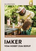Imker - vom Hobby zum Beruf