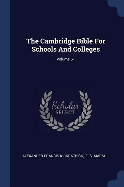 The Cambridge Bible for Schools and Colleges; Volume 61