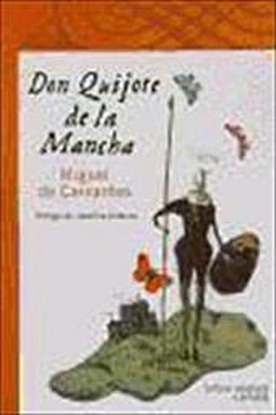 Don Quijote de La Mancha : antología anotada