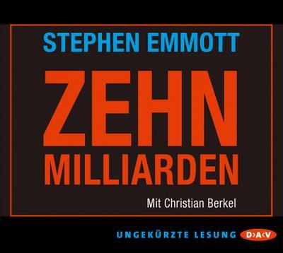 Zehn Milliarden; (1 CD, ungekürzte Lesung)   ; Sprecher: Berkel, Christian /Übers. v. Burger, Anke Caroline; Deutsch; Audio-CD ; Hörbücher ; aufzeit ca. 80 min