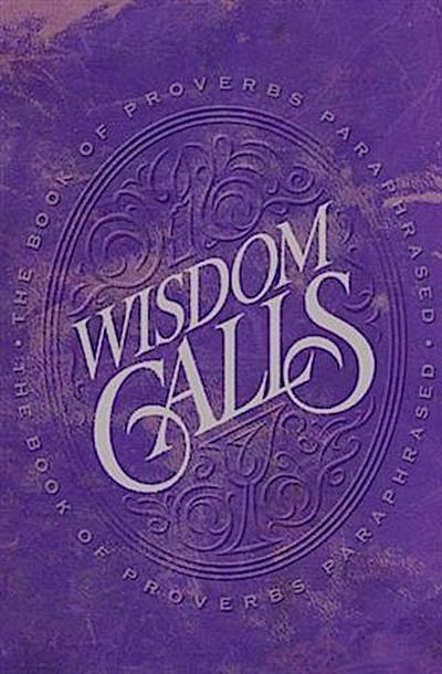 Wisdom Calls