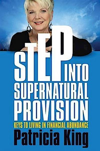 Step into Supernatural Provision