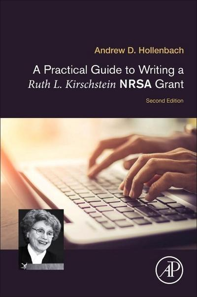 Practical Guide to Writing a Ruth L. Kirschstein NRSA Grant