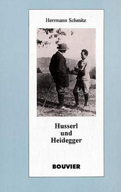 Husserl und Heidegger