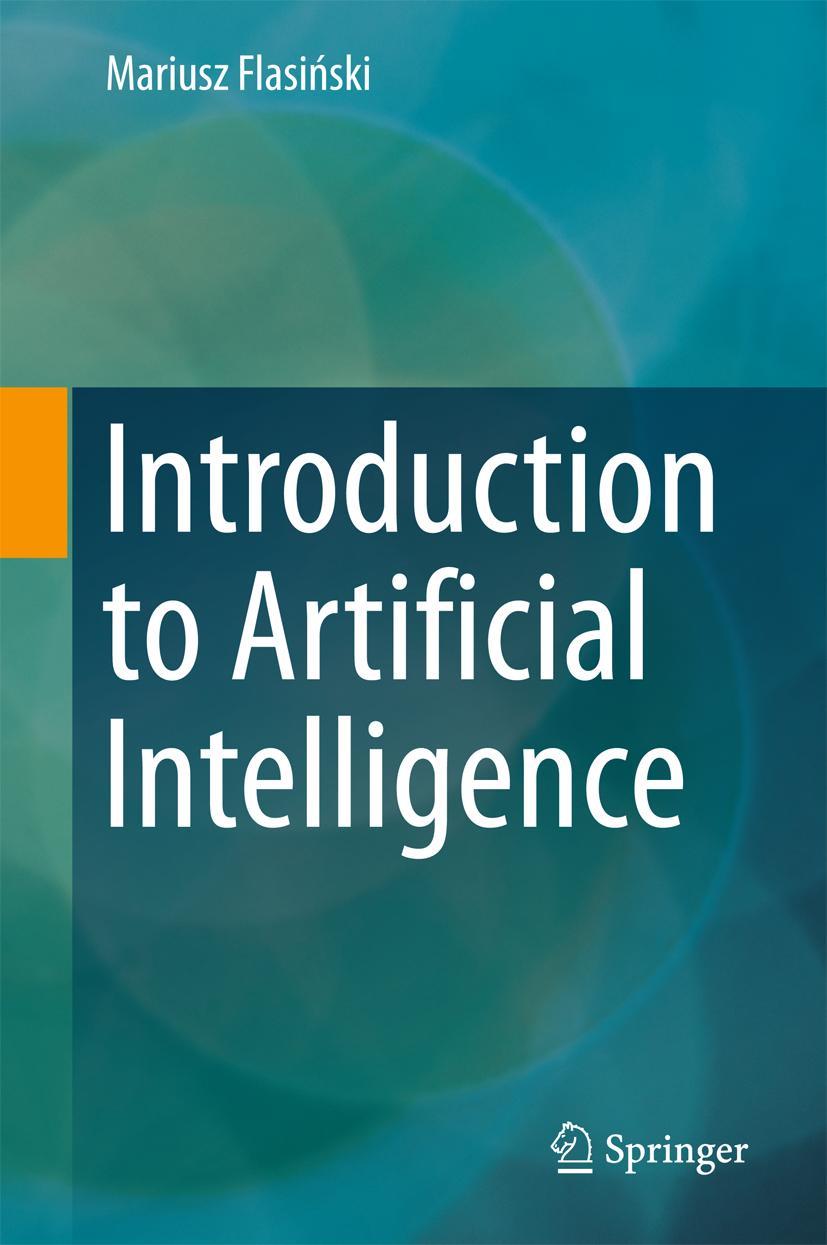 Introduction to Artificial Intelligence Mariusz Flasinski