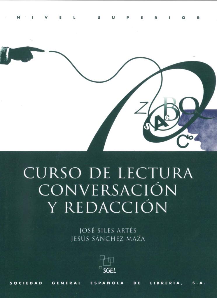 Curso de lectura - conversación y redacción, Superior: Buch José Sánchez Ma ...
