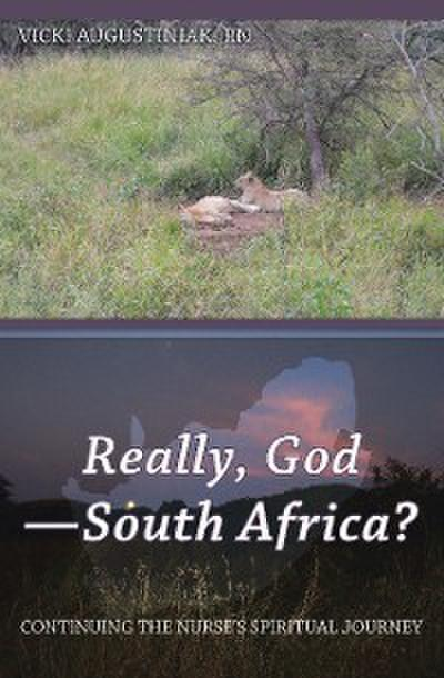 Really, God—South Africa?
