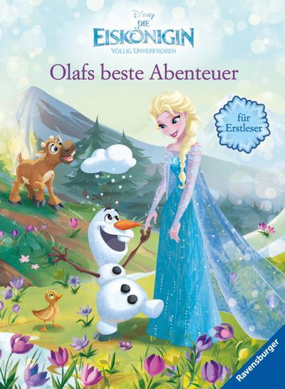 Disney Die Eiskönigin: Olafs beste Abenteuer für Erstleser