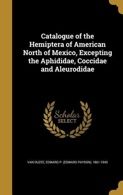 CATALOGUE OF THE HEMIPTERA OF