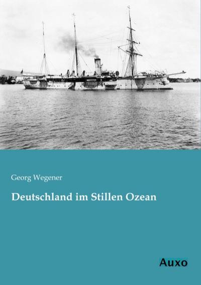 Deutschland im Stillen Ozean