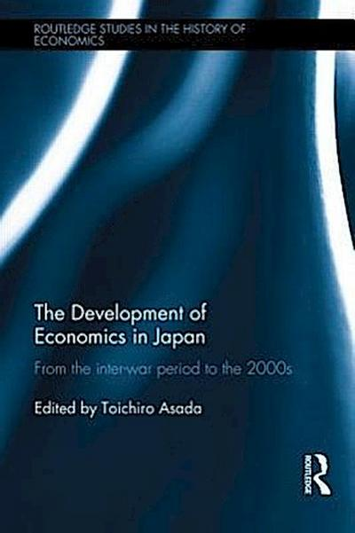 The Development of Economics in Japan: From the Inter-War Period to the 2000s