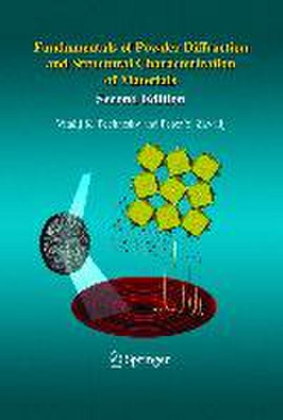 Fundamentals of Powder Diffraction and Structural Characterization of Materials