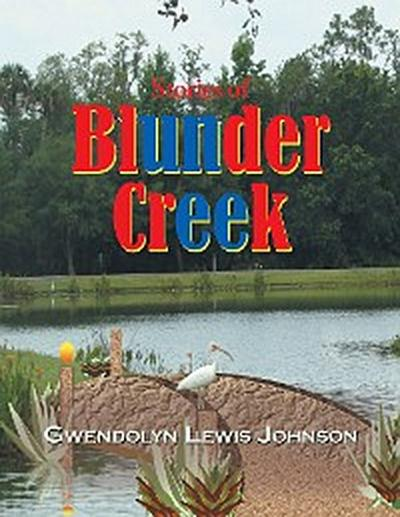 Stories of Blunder Creek