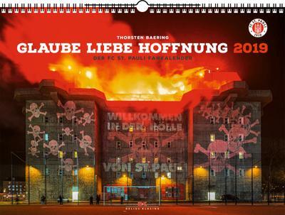 Der FC St. Pauli Fankalender 2019: Glaube  Liebe  Hoffnung - Delius Klasing - Kalender, Deutsch, Thorsten Baering, Glaube - Liebe - Hoffnung, Glaube - Liebe - Hoffnung