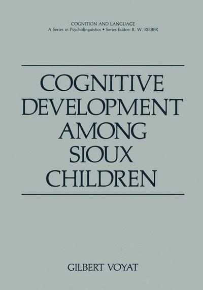 Cognitive Development among Sioux Children