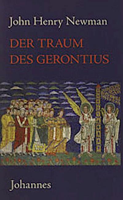 Der Traum des Gerontius. The dream of Gerontius
