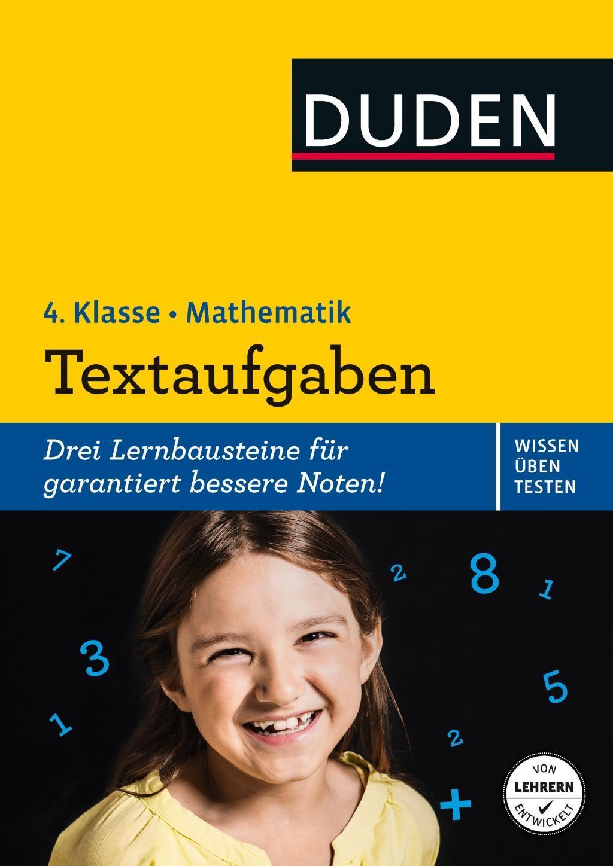 Wissen - Üben - Testen: Mathematik - Textaufgaben 4. Klasse, Ute Müller-Wol ...