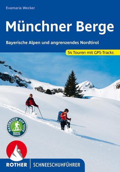 Rother Schneeschuhführer Münchner Berge
