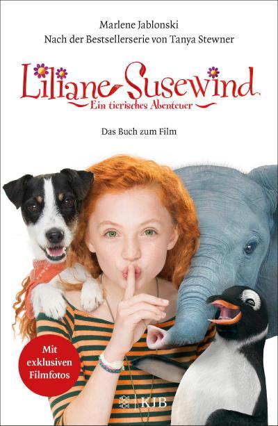 Liliane Susewind: Ein tierisches Abenteuer - Das Buch zum Film