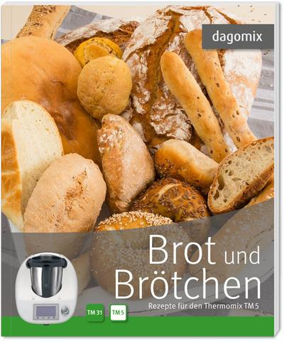 Brot und Brötchen Rezepte für den Thermomix TM5 und TM31
