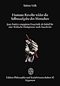 Humane Revolte wider die Selbstaufgabe des Menschen: Jean Amérys »Kritische Denkpraxis« nach Auschwitz (Edition Philosophie und Sozialwissenschaften)