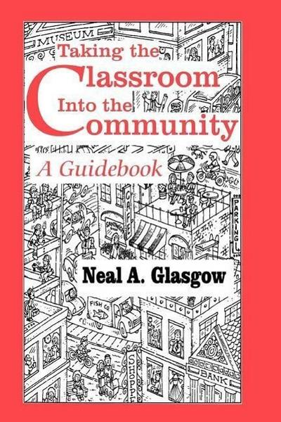 Taking the Classroom Into the Community